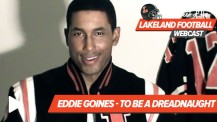 """The Best of the Lakeland Football Webcast – Eddie Goines """"To Be a Dreadnaught"""""""